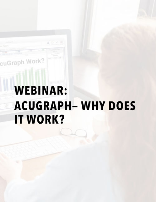 Webinar: AcuGraph - Why Does It Work?